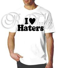 I LOVE HATERS FUNNY RUDE SEX HUMOR OFFENSIVE HUMOR T- shirt