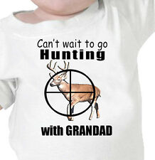 """""""Can't Wait To Go DEER HUNTING"""" With GRANDAD Youth or Infant T-Shirt"""