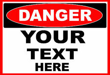 DANGER  (YOUR TEXT HERE)  OSHA Decal   Free Shipping
