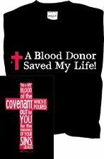 Kerusso A Blood Donor - Saved My Life T-Shirt ()- Choose SZ/Color.