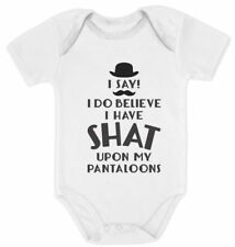 I Do Believe I Have Shat Upon My Pantaloons Cute Funny Baby Bodysuit Gift Idea
