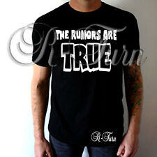 The Rumors Are True FUNNY RUDE Humor OFFENSIVE  Sex T-shirt
