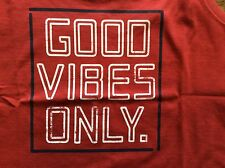 Life is good NWT s/l womens sleeveless scoop tshirt good vibes only red med-xxlg