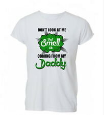 That Smell's From Daddy Funny Womens Mens TShirt Tee
