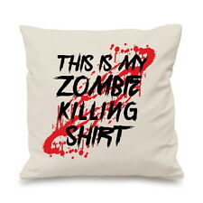 This Is My Zombie Killing Shirt Funny Gamer Nerd Geek Pillow Cushion Cover Funny