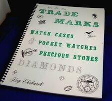 TRADE MARKS Watch Cases Pocket Diamonds Roy Ehrhardt 2nd EDITION