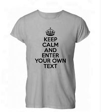 PERSONALISED YOUR TEXT KEEP CALM AND CUSTOM Mens Tshirt Womens T-Shirt
