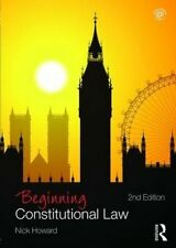 Beginning Constitutional Law (Beginning the Law) by Nick Howard