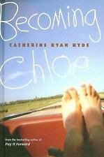 Becoming Chloe, Hyde, Catherine Ryan, Excellent Book