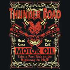 BRAND NEW Thunder Road Motor Oil HOT ROD T-Shirts Small to 5XL BLACK or WHITE