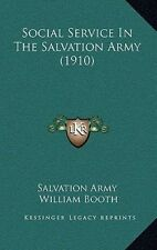 Social Service in the Salvation Army (1910) by Salvation Army