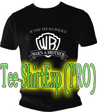 T-Shirt Humour Police Warn a brother - Tee shirt Humour - Taille S M L Xl Xxl