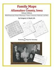 Family Maps of Allamakee County, Iowa by Gregory a Boyd J D