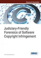 Judiciary-Friendly Forensics of Software Copyright Infringement (Research Essent