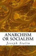 Anarchism or Socialism by Joseph Stalin