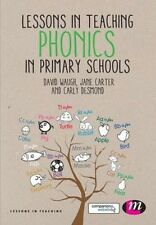 Lessons in Teaching Phonics in Primary Schools (Lessons in Teaching) by David Wa