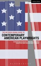The Methuen Drama Guide to Contemporary American Playwrights by Matthew C. Rouda
