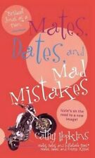 Mates, Dates, and Mad Mistakes (Mates, Dates (Paperback)) by Cathy Hopkins