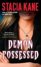 Demon Possessed by Stacia Kane