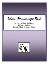 Music Manuscript Book (Purple): 96 Pages, 12 Staves: Includes Music Reference Ch