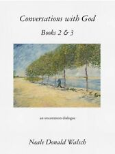 Conversations with God, Books 2 & 3: An Uncommon Dialogue by Neale Donald Walsch