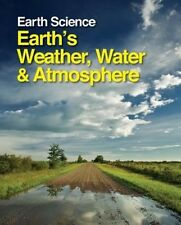 Earth Science: Earth's Weather, Water and Atmosphere - 2 Volume Set (Earth Scien