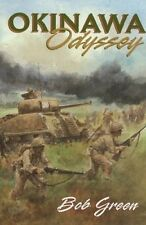 Okinawa Odyssey: The Battle for Okinawa by U.S. Forces of the Tenth Army in the