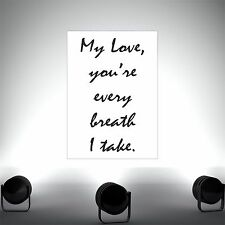 My Love -Quote poster print wall art