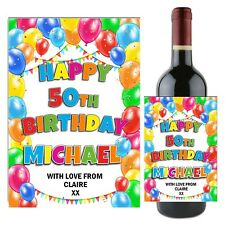 Personalised Happy Birthday Balloons Wine Champagne Bottle Label N108 ANY AGE