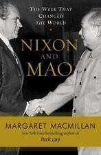 Nixon and Mao : The Week That Changed the World by Margaret MacMillan (2007,...