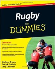 Rugby For Dummies by Brown, Mathew; Guthrie, Patrick; Growden, Greg