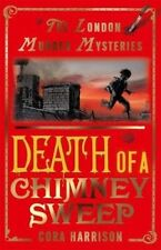 Death of a Chimney Sweep (The London Murder Mysteries) by Cora Harrison.