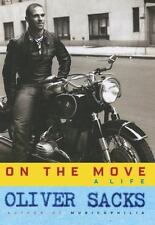 On the Move: A Life by Sacks, Oliver