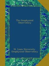 The Geophysical Observatory St. Louis University. Geophysical Observatory Broche