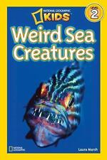 National Geographic Kids Weird Sea Creatures by Laura Marsh (Level 2) Paperback