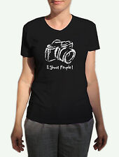 I Shoot-People-Womens T-Shirt-Photographer-Camera-Photography-Digital Photo