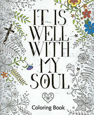 It Is Well With My Soul Coloring Book (All Ages)