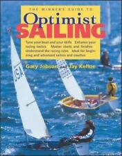 The Winner's Guide to Optimist Sailing by Gary Jobson (2004, Paperback)