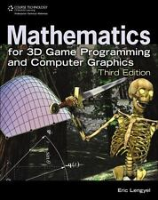 Mathematics for 3D Game Programming and Computer Graphics, Third Edition, Eric L