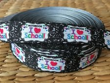 "1,3, or 5 yards 7/8"" NOTEBOOK I LOVE SCHOOL grosgrain ribbon- Flat rate shipping"