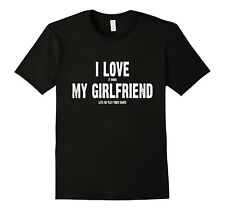 I Love My Girlfriend When It Lets Me Play Video Games T-Shirt