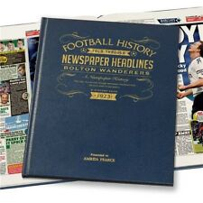 Personalised Bolton Wanderers Newspaper Football Book Fan Memorabilia Gift