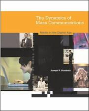 The Dynamics of Mass Communication: Media in the Digital Age