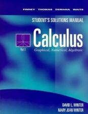 Student's Solutions Manual Calculus: Graphical, Numerical, Algebraic-ExLibrary