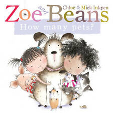 Zoe and Beans How Many Pets? by Chloe Inkpen, Mick Inkpen NEW (Board book, 2013