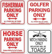 Parking Funny Novelty Warning Signs