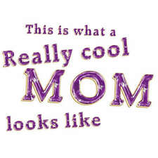 This Is What A Really Cool Mom Looks Like Men T-Shirt