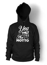 YOLO HOODIE YOU ONLY LIVE ONCE HOODY MOTO DRAKE JUMPER