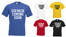 SIX PACK COMING SOON NOVELTY SLOGAN MENS T SHIRT GYM WORKOUT FITNESS JOKE GIFT