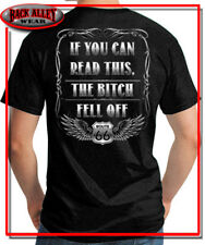 IF YOU CAN READ THIS THE BITCH FELL OFF T SHIRT M-3XL BIKER CHOPPER ROUTE 66